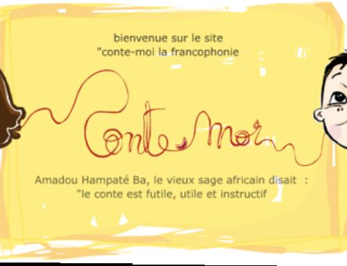 Conte-moi la francophonie