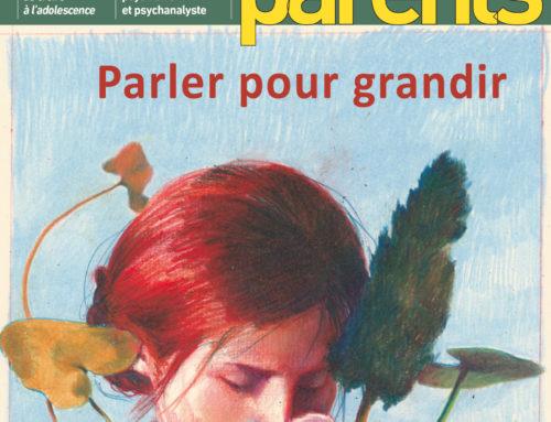 Conseil de lecture : «Parler pour grandir» de la revue «L'école des parents»